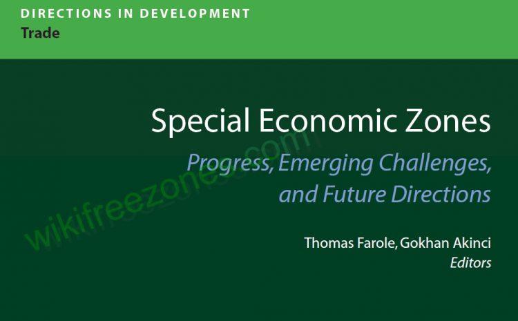 سند: گزارش بانک جهانی، بررسی جایگاه مناطق ویژه اقتصادی در راستای توسعه تجارت